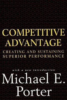 Competitive Advantage By Porter, Michael E.