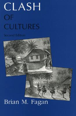 Clash of Cultures By Fagan, Brian M.