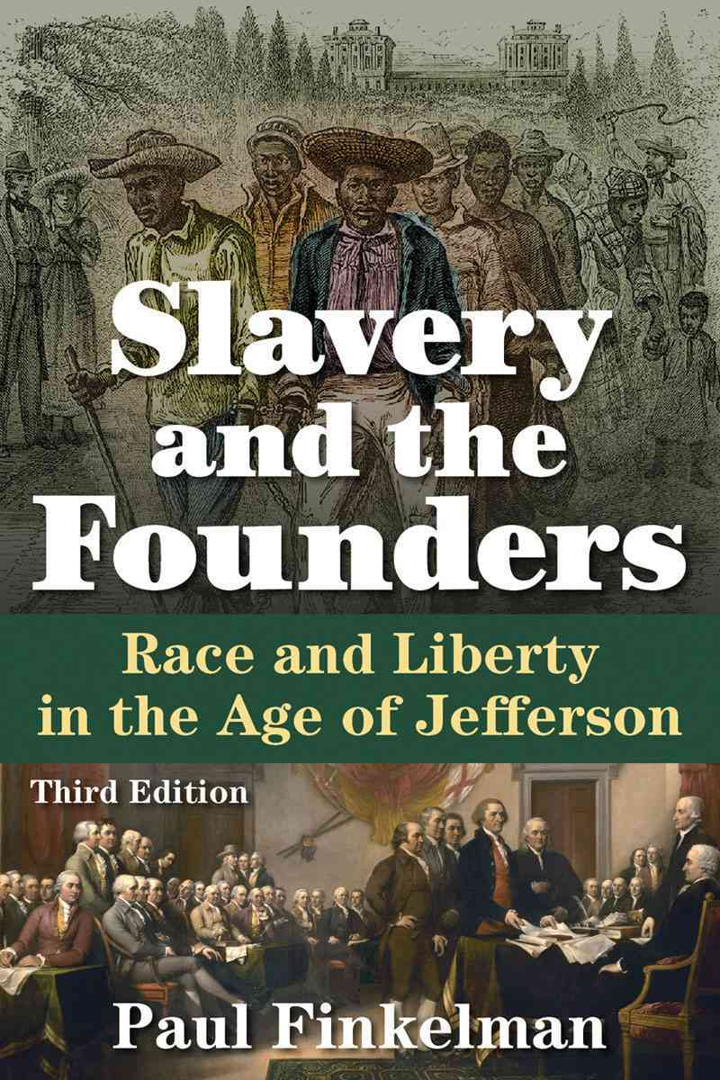 Slavery and the Founders By Finkelman, Paul