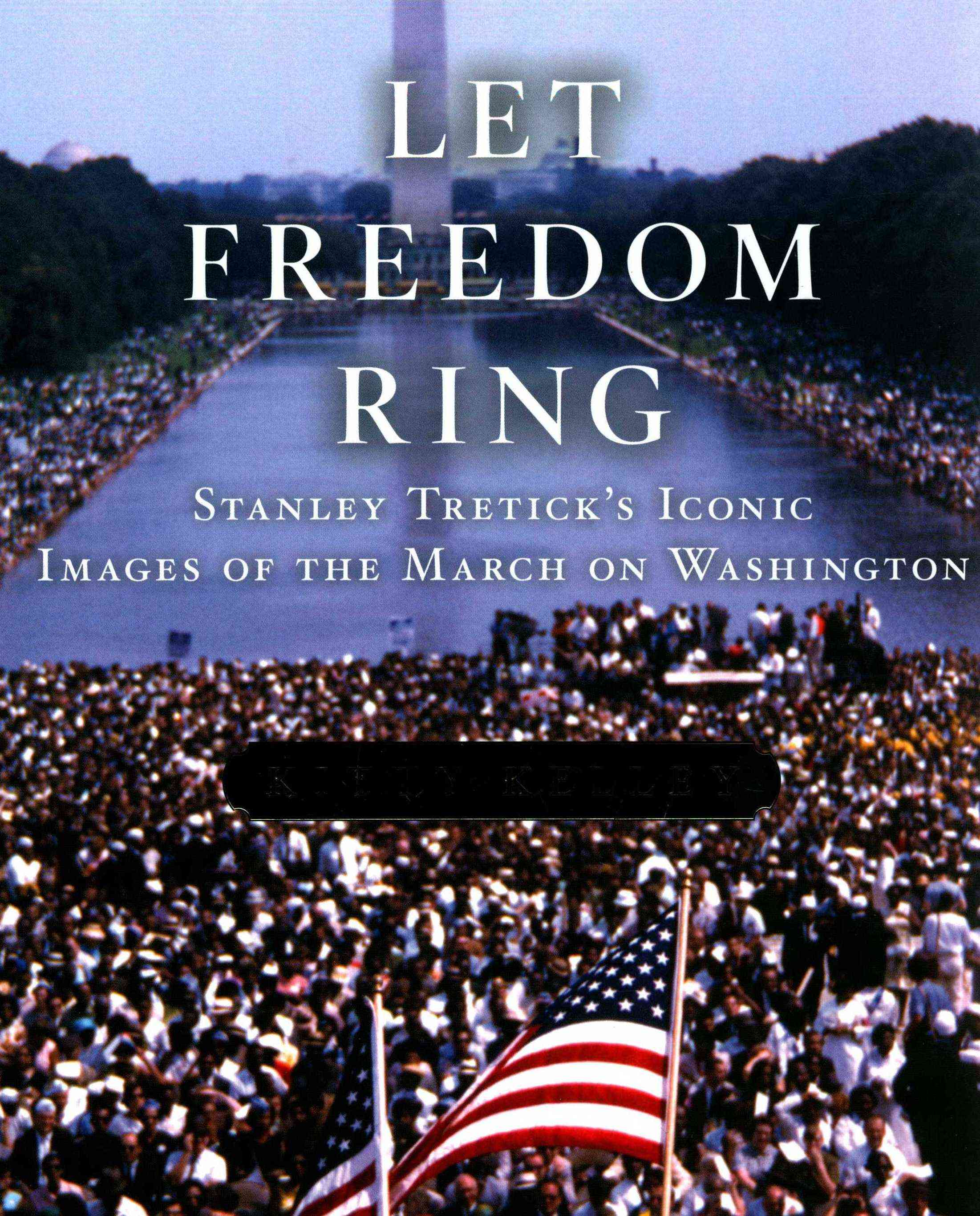 Let Freedom Ring By Kelley, Kitty