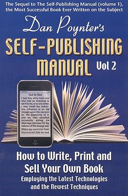 The Self-Publishing Manual By Poynter, Dan